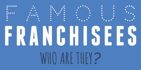 famous-franchisees